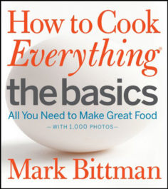 How to Cook Everything The Basics by Mark Bittman