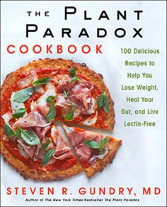 The Plant Paradox Cookbook by Steven Gundry