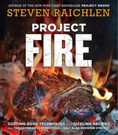 Project Fire by Steven Raichlen