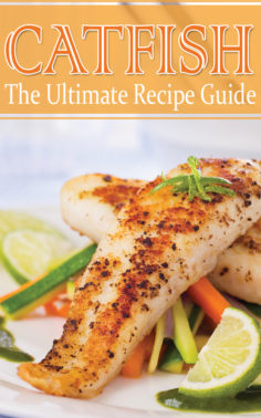 Catfish – The Ultimate Recipe Guide