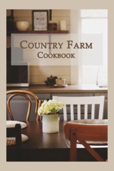Country Farm Cookbook