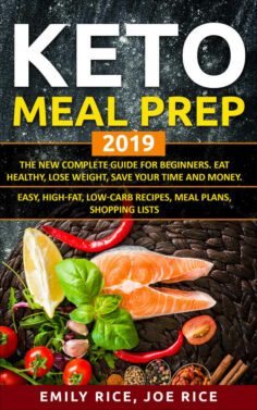 Keto Meal Prep 2019. The New Complete Guide For Beginners