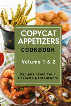 Copycat Appetizers Cookbook: Recipes From Your Favorite Restaurants