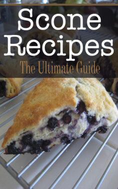 Scone Recipes: The Ultimate Guide