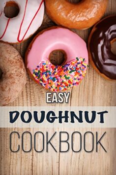 Easy Doughnut Cookbook