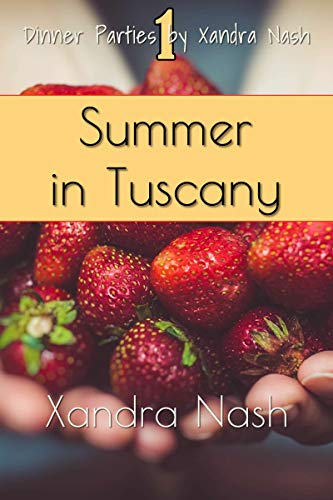 Summer in Tuscany: Authentic Tuscan Menu & Recipes