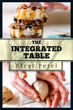 Cookbook: The Integrated Table: Nutritional Recipes for Diversified Eating