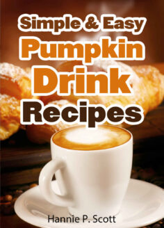 Simple & Easy Pumpkin Drink Recipes