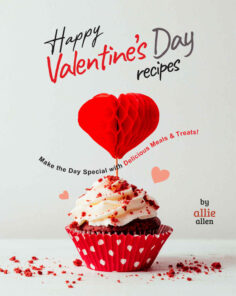 Happy Valentine's Day Recipes