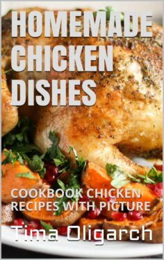 Homemade Chicken Dishes
