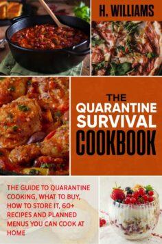 The Quarantine Survival Cookbook