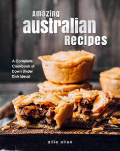 Amazing Australian Recipes