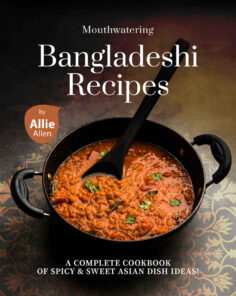 Mouthwatering Bangladeshi Recipes
