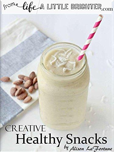 Creative Healthy Snacks
