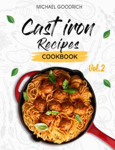 Cast Iron Recipes Cookbook