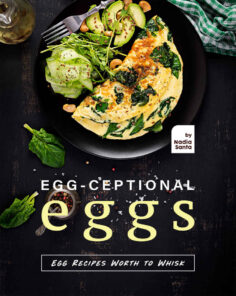 Egg-ceptional Eggs
