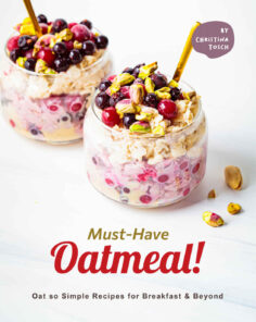 Must-Have Oatmeal!