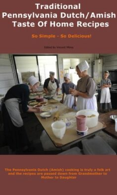 Traditional Pennsylvania Dutch/Amish Taste Of Home Recipes